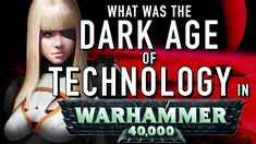40 Facts and Lore on the Dark Age of Technology Warhammer Dark Eldar, Tyranids, Warhammer 40000, Dark Ages, The Darkest, Facts, Technology, Tech, Tecnologia