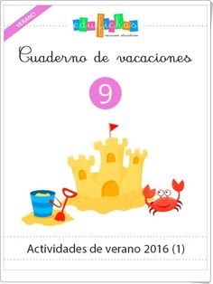 Cuaderno de vacaciones de verano 9 para Educación Infantil (Edufichas.com) School Plan, English Class, Spanish Lessons, Worksheets For Kids, Child Development, Vocabulary, Acting, Activities, How To Plan