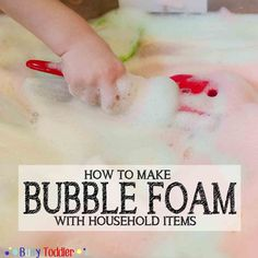 Step by step directions for making tear free bubble foam using household items. A fun toddler sensory activity that's squeaky clean and easy to set up.