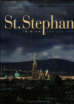 ST. STEPHAN IN WIEN Der Dom lebt  Stephansdom