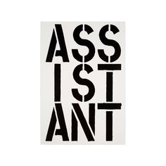 Pre-owned Assistant, from the Black Book Series ($2,800) ❤ liked on Polyvore featuring home, home decor, wall art, art, white, quote wall art, white home decor, typography wall art, new york home decor and black home decor