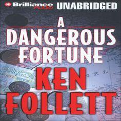 A Dangerous Fortune (Unabridged) [Unabridged  Fiction] by Ken Follett