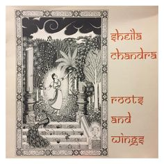 Sheila Chandra, 'Roots And Wings'. 1989 Indipop. #sheilachandra #rootsandwings #thedream #indipop #newage #stevecoe #timcoe…