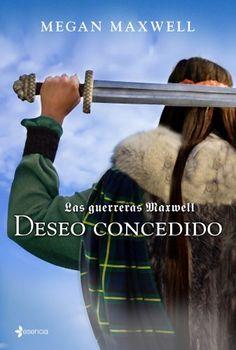 Las guerreras Maxwell 1. Deseo concedido eBook: Megan Maxwell: Amazon.es: Tienda Kindle
