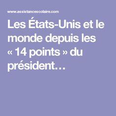 Les États-Unis et le monde depuis les «14points» du président…