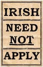 """Discrimination against the Irish Immigrant"" - Job discrimination still exists today."