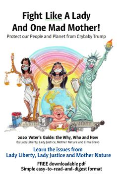 Learn the issues from Lady Liberty, Lady Justice and Mother Nature. Learn how to Fight Like A Lady and One Mad Mother! Free download Lady Justice, Cry Baby, Mother Nature, Donald Trump, Liberty, Mad, Wisdom, Learning, Memes