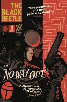 Black Beetle No Way Out #1. Arte de Francesco Francavilla.