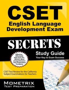 Cset English Language Development Exam Secrets: Cset Test Review for the California Subject Examinations for Teac...