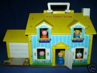 fisher price house...this one too