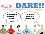 Truth or Dare Scavenger Hunt Game - an about town, hilarious challenge for any group.