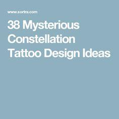 38 Mysterious Constellation Tattoo Design Ideas