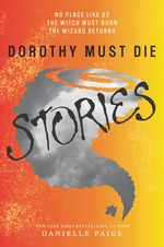 The Dorothy Must Die series prequels all in one book!! All three prequels will be released in one paperback book on March 15, 2015.. same month as the release of the Dorothy Must Die sequel, The Wicked Will Rise. Couldn't be more excited!!