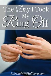 Have you ever taken off your wedding ring? Wondered about the guarantee of marriage? Me too. Here's what I learned on the day I took my ring off.