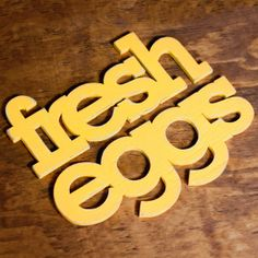 Fresh Eggs Upcycled Wood Sign