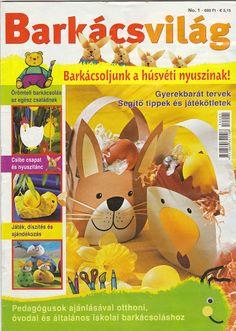Barkacsvilag - gusztimacska01 - Picasa Web Albums Crafts To Make, Crafts For Kids, Arts And Crafts, Easter Crafts, Christmas Crafts, Magazine Crafts, Magazines For Kids, Web Gallery, Book Crafts