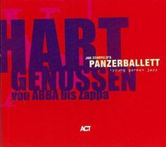 Jan Zehrfeld - Hart Genossen Von Abba Bis Zappa