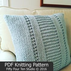 The Parkway Pillow KNITTING PATTERN is simple and easy! This is a QUICK knitting project with super bulky weight yarn! SIZE: Designed for a 16 x 16 pillow form.  ************ This pillow knits up so fast youll want to make more than one....one for yourself and another for a