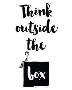 Think outside the box Quote -  Think outside the box. A beautiful quote to bright up your day, packaged in a modern and professional design for multiple uses. Print it and hang it on your wall to remind yourself daily, or gift it to loved ones. This eye-catching design will make anybody pause for a second and reflect.  art collectibles digital prints digital art print printable wall art typography art print quote art print quote poster print canvas quote art inspirationa