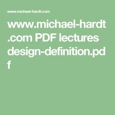 www.michael-hardt.com PDF lectures design-definition.pdf
