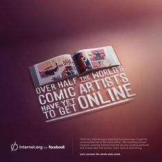 J: Interesting campaign, you would think most people would want to get online if they wanted their work shared. Smart of Facebook to be the segue between those not online and the internet.