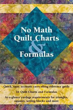 """No Math Quilt Charts & Formulas. Someone got their """"No Math"""" quilt book published before I did!!"""