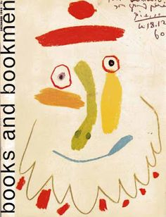 Books and Bookmen: A literary journal published in the UK in the 1950s to 80s. Cover design by Picasso