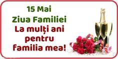 15 Mai Ziua Familiei La mulţi ani pentru familia mea!