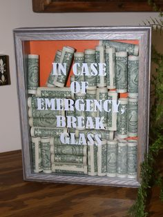 Shadow box with vinyl  - In case of emergency break glass - BDD