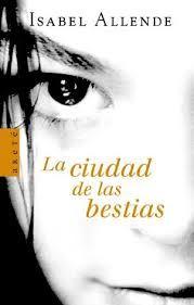 """""""La cuidad de las bestias"""" Isabel Allende My Favorite Book"""