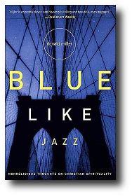 Blue Like Jazz | Grace Sufficient