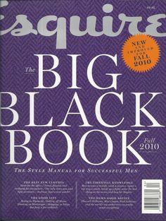 Esquire magazine Big Black Book Mens fashion The good life Damn good advice