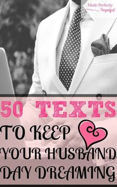 So these are great if your spouse has the love language of 'Words of Affirmation'.which is my language! They are great imo if you need to spice things up a bit, try these 50 texts to keep your spouse (wife or husband) Day Dreaming! Husband Day, Love My Husband, Good Wife, Future Husband, Happy Husband, Happy Wife, Marriage Relationship, Marriage And Family, Happy Marriage