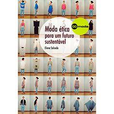 Livro - Moda Ética para um Futuro Sustentável