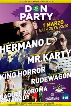 Sábado 1 de marzo, Don Party con Hermano L, Mr Karty, King Horror, Rudewagon, en la sala Zeta. Zaragoza