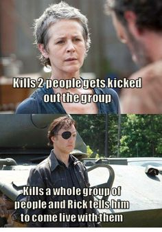 This is so true. It makes me mad that Rick kicked her out