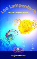 Leseproben für kleine Schmökerratten: Leo Lampenfisch und die Sonnenschuppe von Angelika...