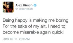 This is literally me Drawing/Writing. I swear I am the younger/Girl version of Alex