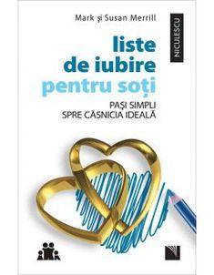 Liste de iubire pentru soţi. Paşi simpli spre căsnicia ideală Optimism, New York Times, Friends, Glass, Amigos, Drinkware, Boyfriends, Yuri, True Friends