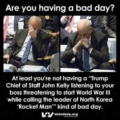 I thought they said Kelly would be able to control the idiot in office!!!  Why is Kelly still serving this administration???  Does it pay THAT much!!!!????
