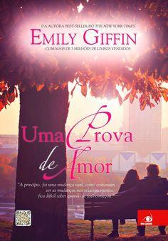 Dose Literária: Uma Prova de Amor, de Emily Giffin