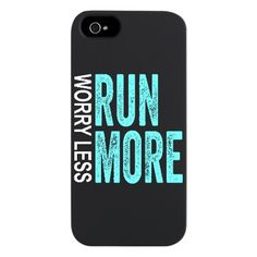 Worry Less, Run More iPhone 5/5S Snap Case #Phone #running #motivation