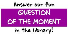Question of the moment-- Love this idea for the library.  #tlchat #tlelem #edchat #nced #edtech
