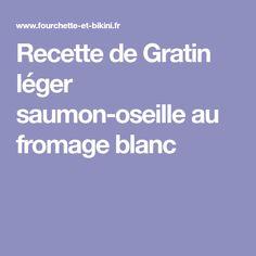 Recette de Gratin léger saumon-oseille au fromage blanc