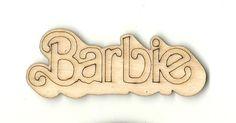 Barbie - Laser Cut Wood Shape TOY27