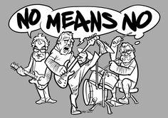 NoMeansNo (2010) by Pawel Zawislak