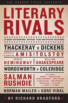 Literary Rivals Literary Antagonism, Writers' Feuds and Private Vexations (Hardback) By Richard Bradford