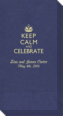 Keep Calm and Celebrate Guest Towel. Great idea... Love it