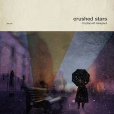 Crushed Stars – Displaced Sleepers (2017)  Artist:  Crushed Stars    Album:  Displaced Sleepers    Released:  2017    Style: Dream Pop   Format: MP3 320Kbps   Size: 98 Mb            Tracklist:  01 – Permafrost  02 – Diminished Returns  03 – Celia in Her Constellation  04 – Spaceman  05 – Sleepwalking  06 – Palace of Mirrors  07 – Moonbath  08 – Slow Parades  09 – Leaving Trains     DOWNLOAD LINKS:   RAPIDGATOR:  DOWNLOAD   HITFILE:  DOWNLOAD  http://newalbumreleases.net/92436/crush..