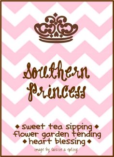 Southern Princess - ain't we all